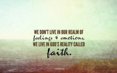 Faith vs. Feelings